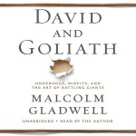 Malcolm Gladwell's Book David and Goliath